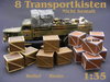 8 Transportkisten 1:35 Resin