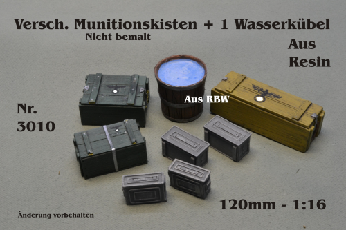 Versch.Munitionskisten + 1 Wassereimer 1:16 für 120mm Figuren Resin